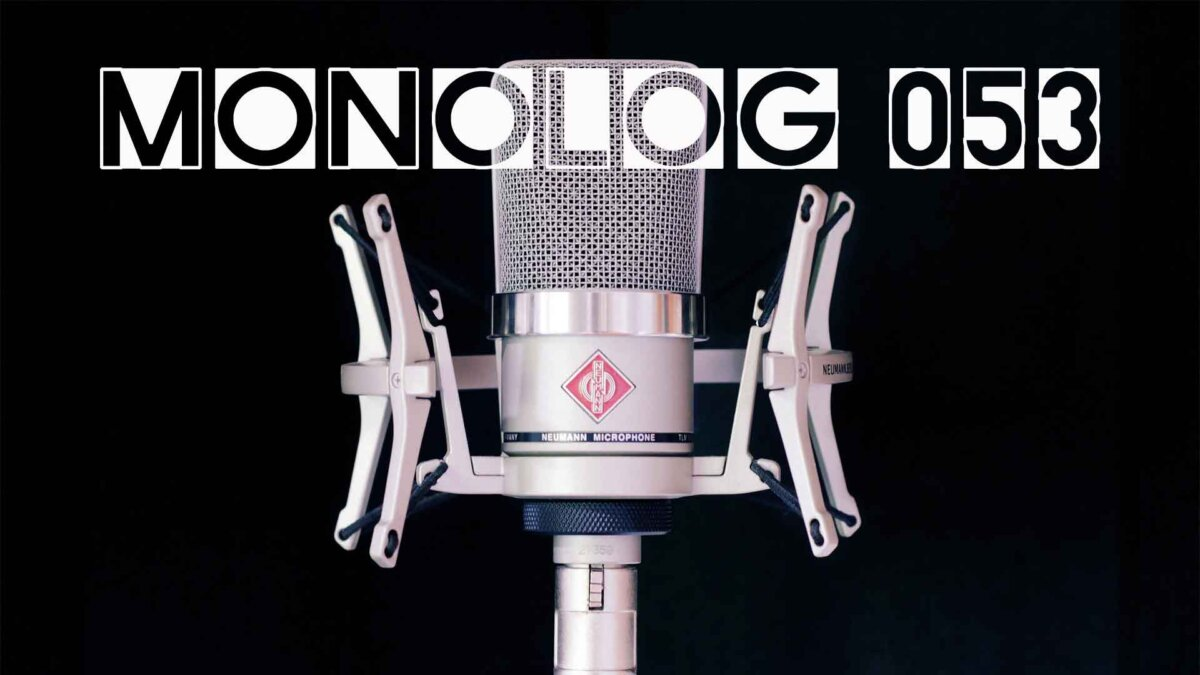Monolog-053 Gelackmeiert